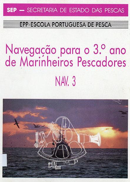 Navegação para o 3º ano de Marinheiros Pescadores – Nav. 3