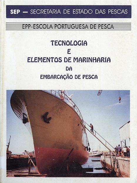 Tecnologia e Elementos de Marinharia da Embarcação de Pesca