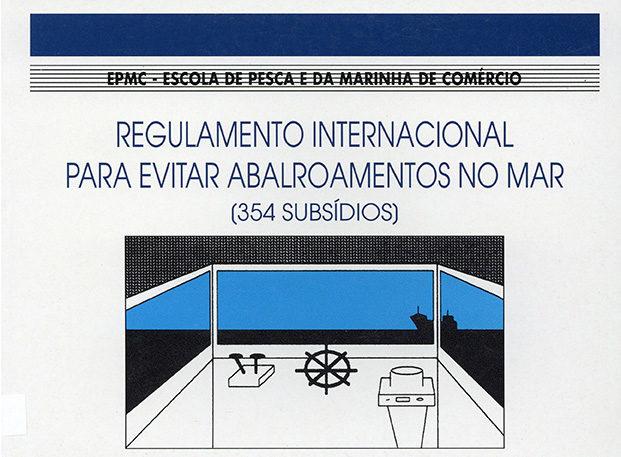 Regulamento Internacional para evitar abalroamentos no mar (354 subsídios)