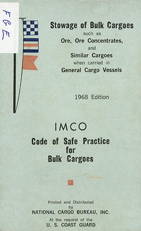 Stowage of Bulk Cargoes – Code of Safe Pratice for Bulk Cargoes