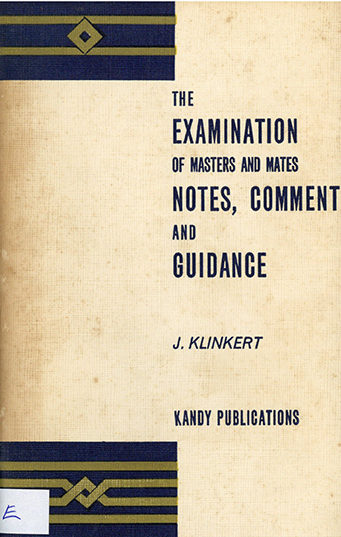 The Examination of Masters and Mates – Notes, Coment and Guidance