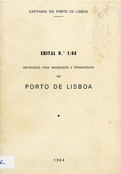 Edital nº 1/84 – Instruções para navegação e permanência no porto de Lisboa
