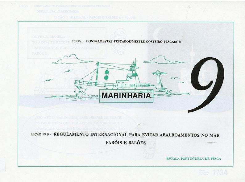 Marinharia: Lição Nº9 – Regulamento Internacional para Evitar Abalroamentos no Mar, Faróis e Balões