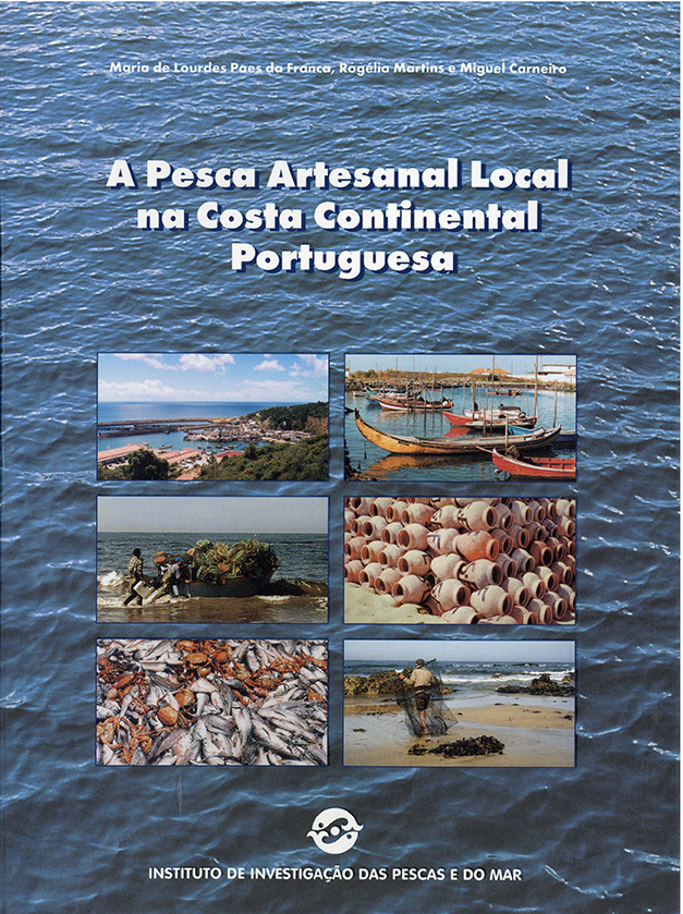 A Pesca Artesanal Local na Costa Continental Portuguesa