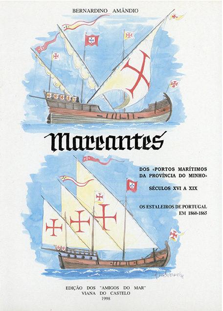 Mareantes dos «Portos Marítimos da Província do Minho». Séculos XVI a XIX: os Estaleiros de Portugal em 1860-1865