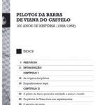 Pilotos da Barra de Viana do Castelo: 100 anos de história (1858/1958)