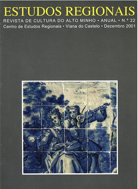 Estudos Regionais – revista de cultura do Alto Minho n.º22