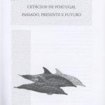 Cetáceos de Portugal – passado, presente e futuro