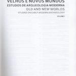Velhos e novos mundos – estudos de arqueologia moderna vol.I