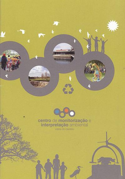 Centro de Monitorização e Interpretação Ambiental – Viana do Castelo