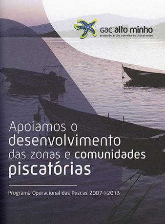 Apoiamos o desenvolvimento das zonas e comunidades piscatórias | Programa Operacional das Pescas 2007 – 2013