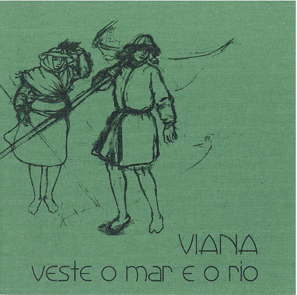 Viana veste o mar e o rio