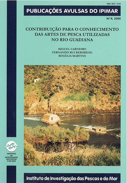 Contribuições para o conhecimento das artes de pesca utilizadas no rio Guadiana, n.º6/2000