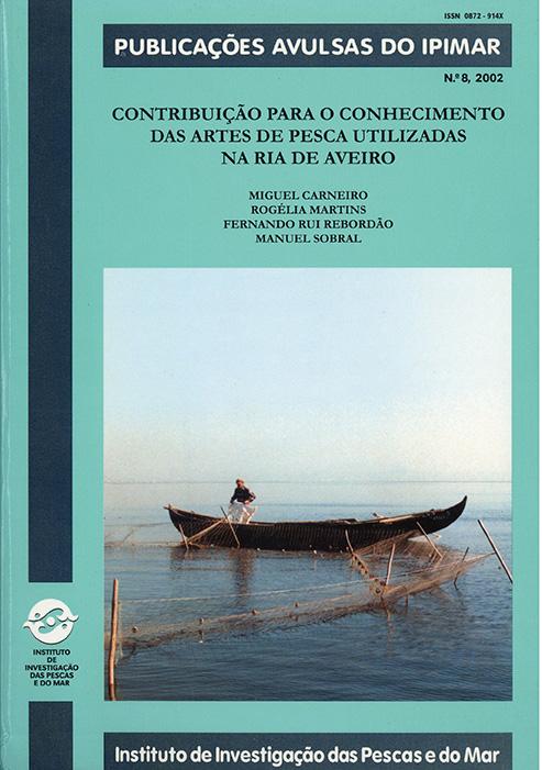 Contribuições para o conhecimento das artes de pesca utilizadas na ria de Aveiro, n.º8/2002