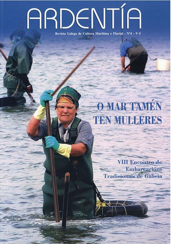 ARDENTÍA – Revista Galega de Cultura Marítima e Fluvial, n.º4
