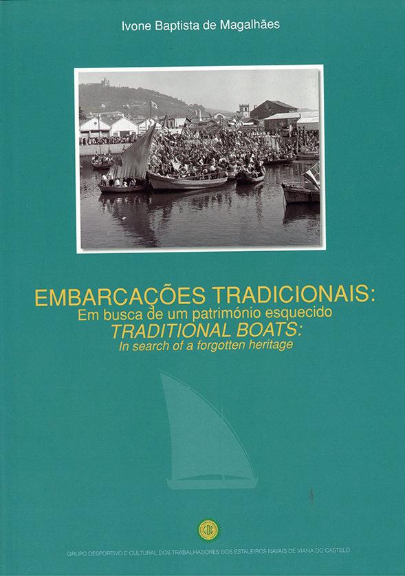 Embarcações Tradicionais – em busca de um património esquecido