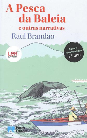 A pesca da baleia e outras narrativas