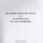 Os mareantes de Viana e a construção de Atlântide