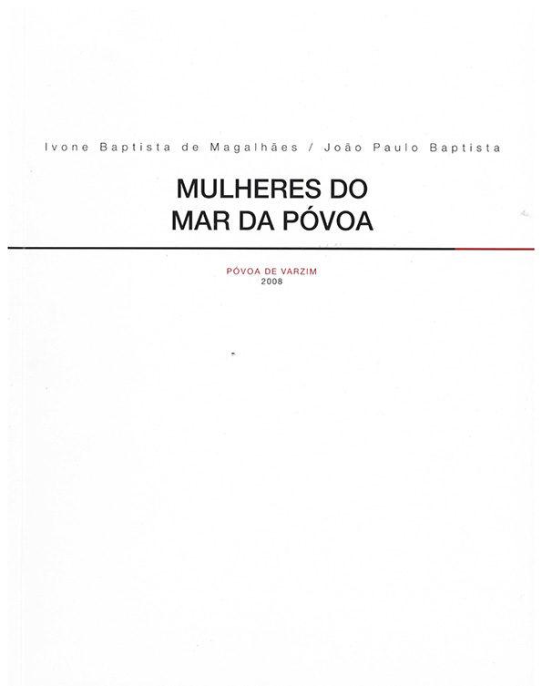 Mulheres do mar da Póvoa – boletim cultural nº42