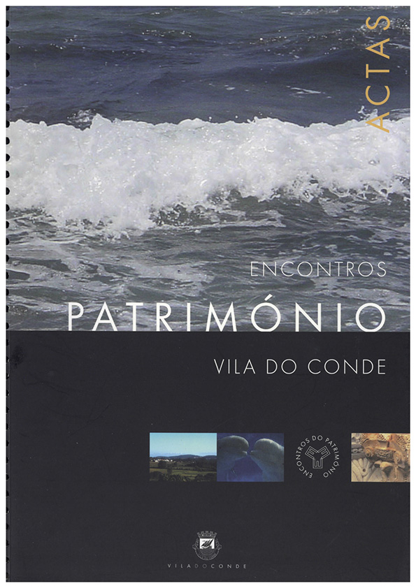 Encontros Património – Vila do Conde (actas)