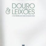 Douro & Leixões- a vida portuária sobre o signo dos bilhetes postais