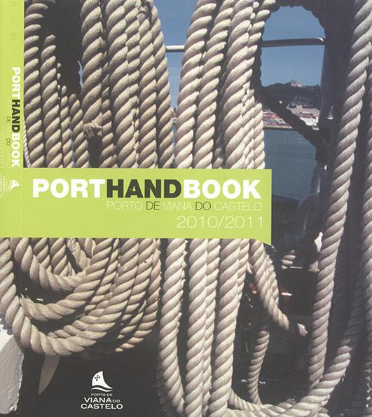 Port Hand book – Porto de Viana do Castelo 2010/2011