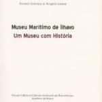 Museu Marítimo de Ílhavo – um museu com história