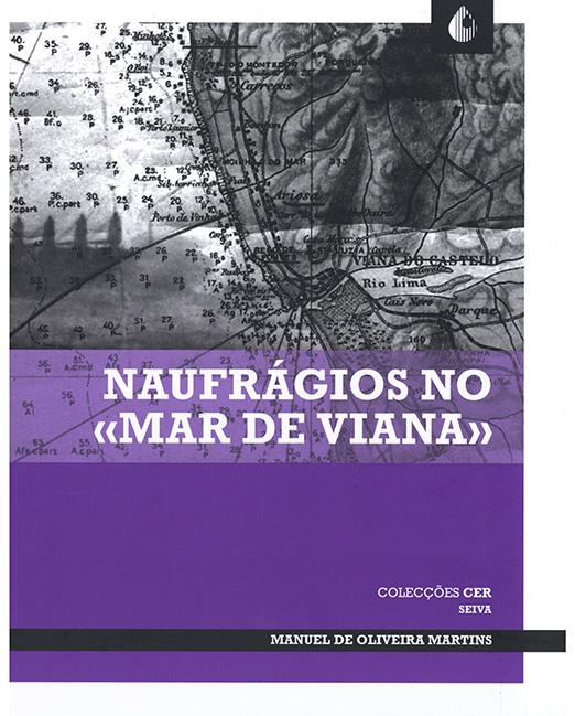 """Naufrágios no """"Mar de Viana"""""""