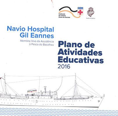 Navio Hospital Gil Eannes – plano de atividades educativas 2016