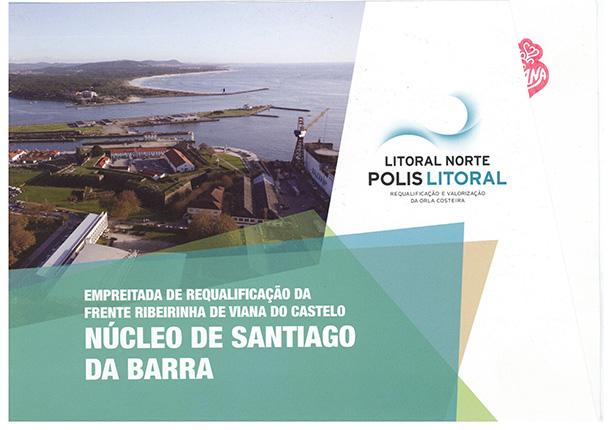 Empreitada de requalificação da frente ribeirinha de Viana do Castelo – Núcleo de Santiago da Barra