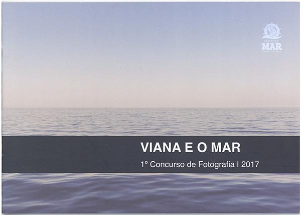 Viana e o mar – 1º concurso de fotografia, 2017