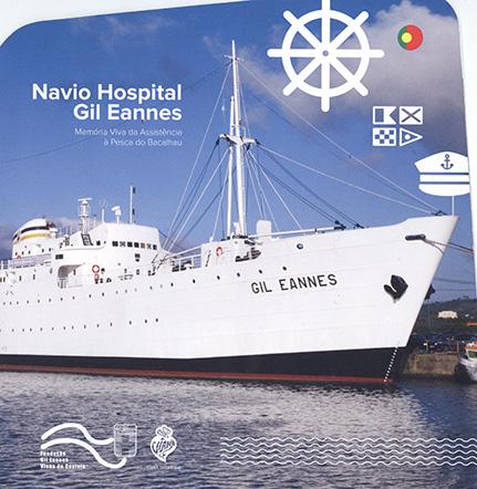 Navio Hospital Gil Eannes – memória viva da assistência à pesca do bacalhau