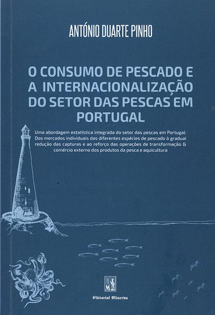 O consumo de pescado e a internacionalização do setor das pescas em Portugal