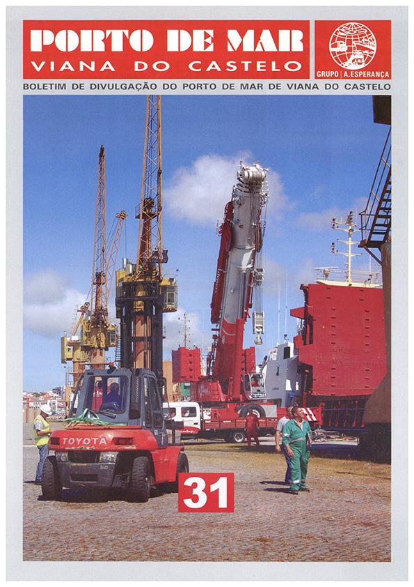 Porto de Mar Viana do Castelo – boletim de divulgação do porto de mar de Viana do Castelo, n.º31