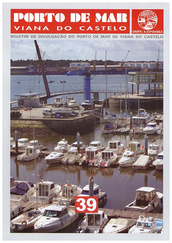 Porto de Mar Viana do Castelo – boletim de divulgação do porto de mar de Viana do Castelo, n.º39