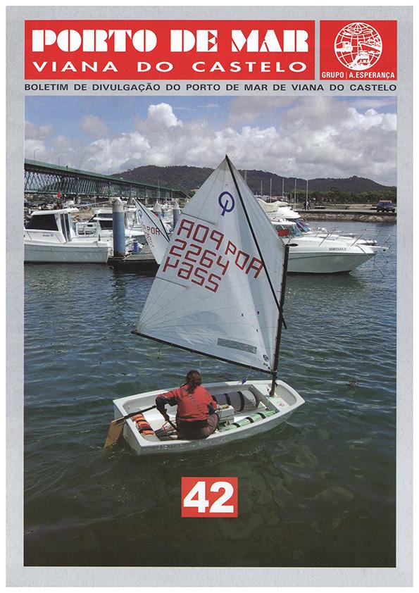 Porto de Mar Viana do Castelo – boletim de divulgação do porto de mar de Viana do Castelo, n.º42