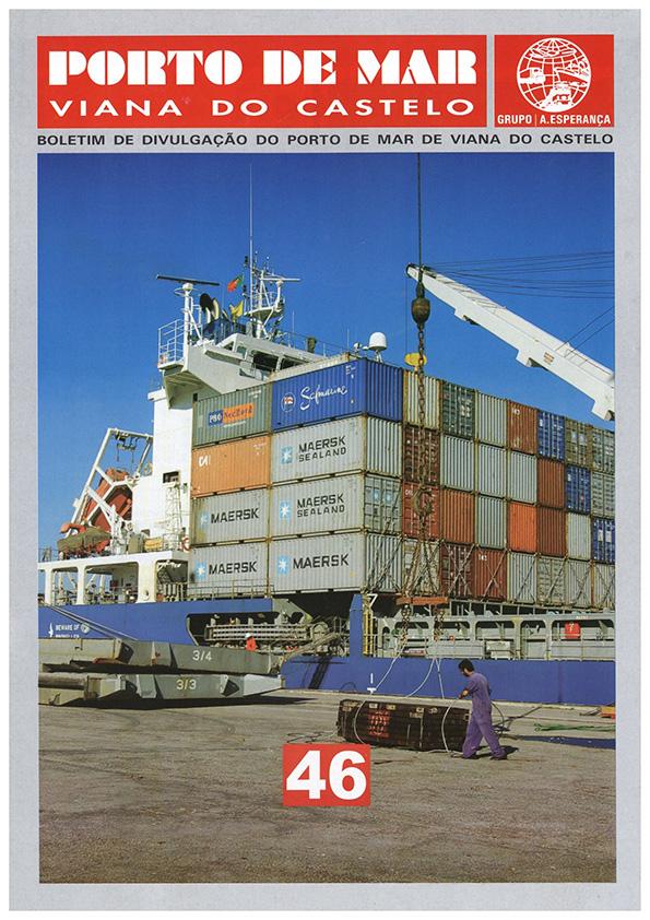 Porto de Mar Viana do Castelo – boletim de divulgação do porto de mar de Viana do Castelo, n.º46