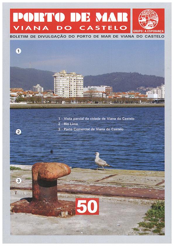 Porto de Mar Viana do Castelo – boletim de divulgação do porto de mar de Viana do Castelo, n.º50