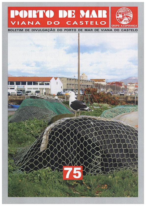Porto de Mar Viana do Castelo – boletim de divulgação do porto de mar de Viana do Castelo – n.º75