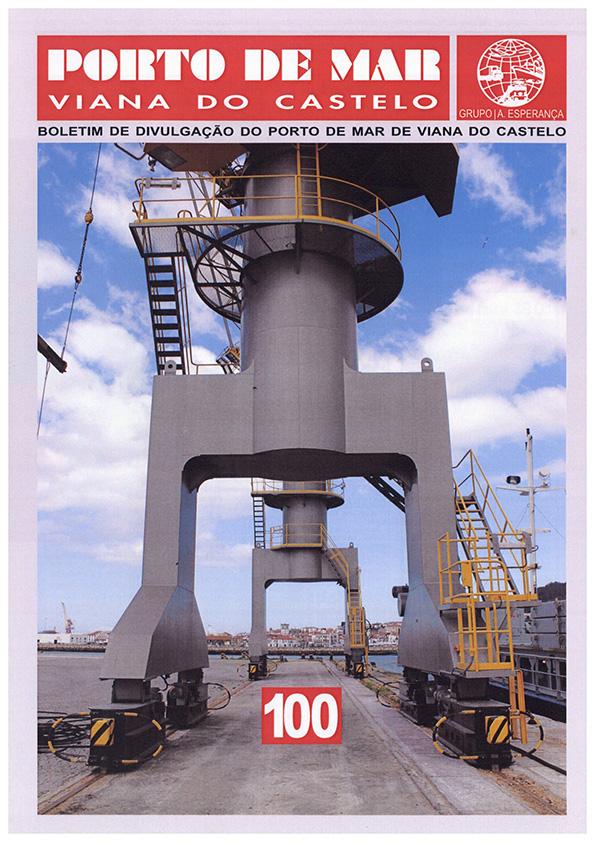 Porto de Mar Viana do Castelo – boletim de divulgação do porto de mar de Viana do Castelo – n.º100