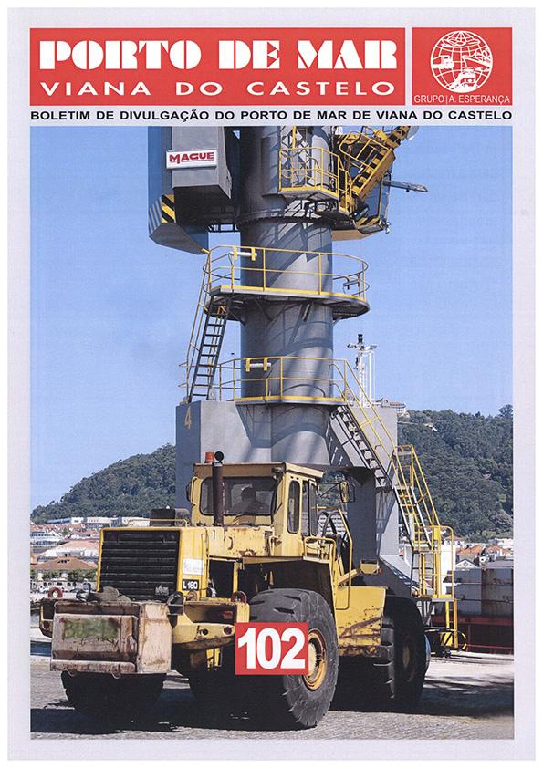 Porto de Mar Viana do Castelo – boletim de divulgação do porto de mar de Viana do Castelo – n.º102