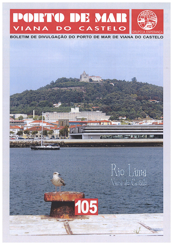 Porto de Mar Viana do Castelo – boletim de divulgação do porto de mar de Viana do Castelo – n.º105