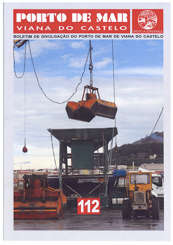 Porto de Mar Viana do Castelo – boletim de divulgação do porto de mar de Viana do Castelo – n.º112