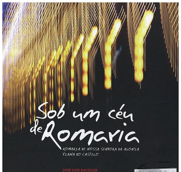 Sob um céu de Romaria – romaria de Nossa Senhora da Agonia Viana do Castelo