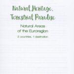 Natural heritage, Terrestrial Paradise. 2 countries, 1 destination